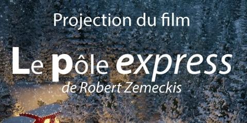 """Projection du Film """"Le Pôle Express"""""""